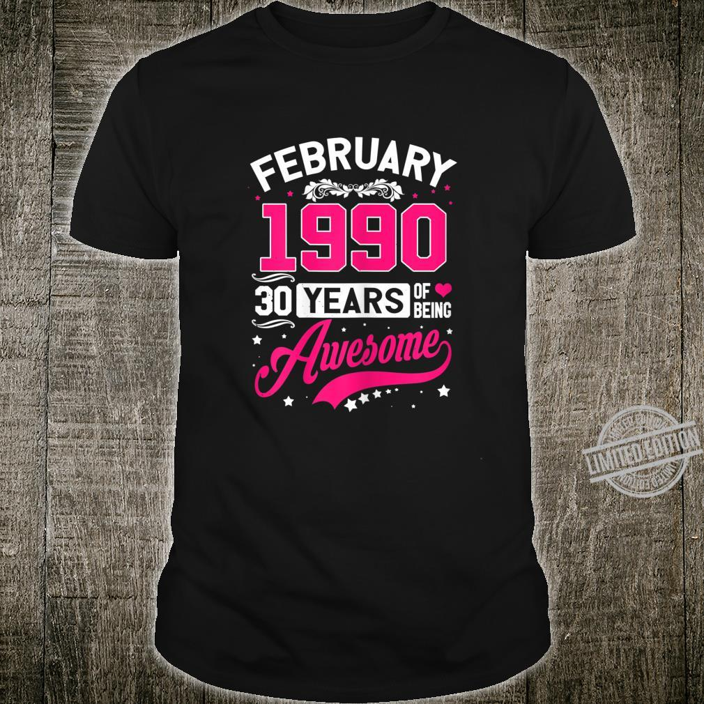 Womens Made in February 1990 1990 Birthday 30 Years Shirt
