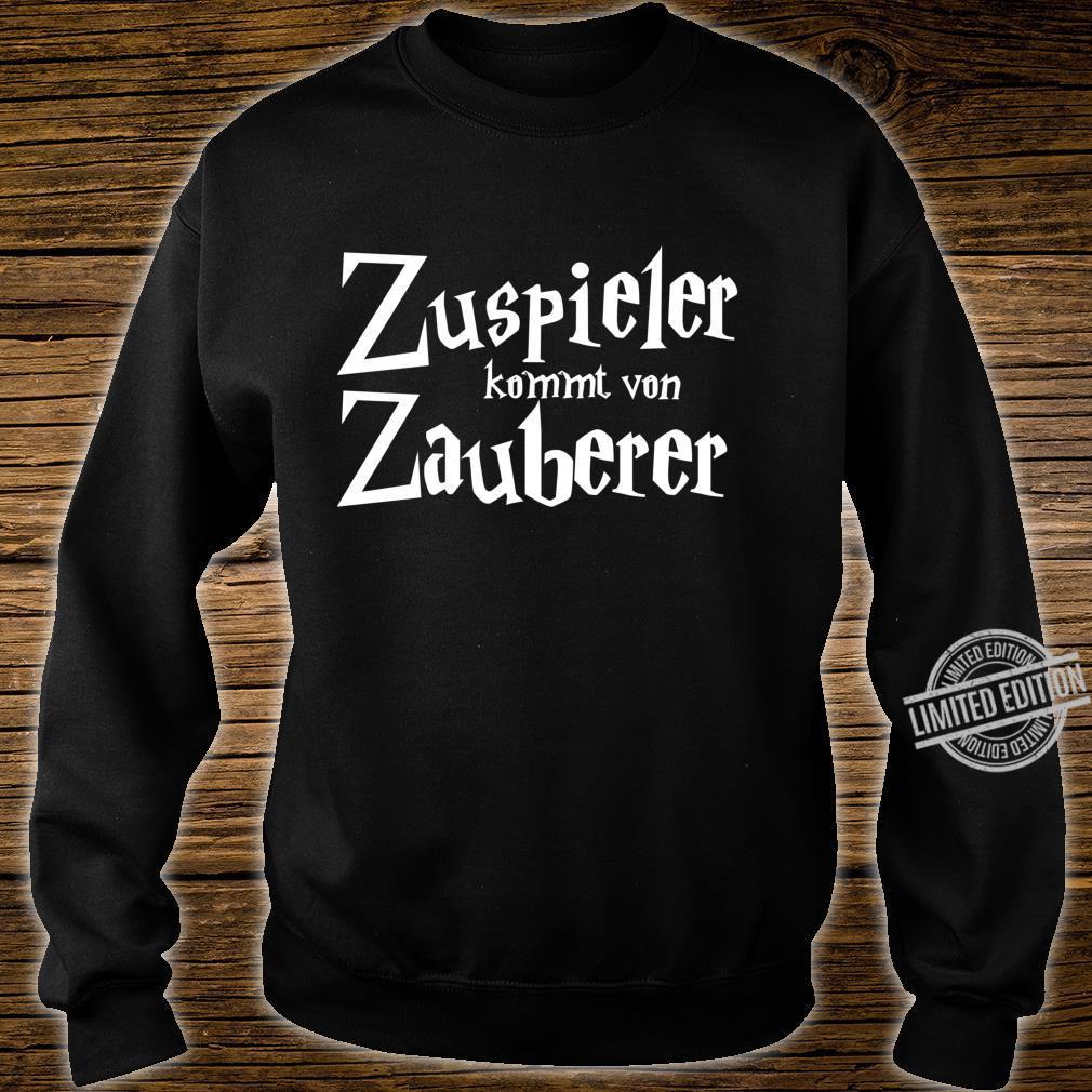 Zuspieler kommt von Zauberer Volleyball Shirt sweater